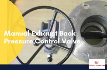 Exhaust-back Pressure Valve